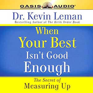 When Your Best Isn't Good Enough Audiobook
