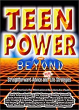 Teen Power and Beyond