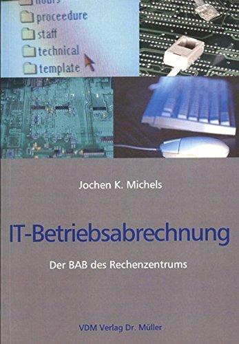 IT-Betriebsabrechnung: Der BAB des Rechenzentrums
