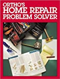 Ortho's Home Repair Problem Solver, Robert J. Beckstrom, Ortho Books, 0897212606