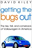 Getting the Bugs Out, David Kiley, 0471403938