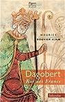 Dagobert, roi des Francs par Bouvier-Ajam