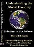 Understanding the Global Economy, Howard Richards, 0974896101