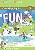 Fun for flyers. Student's book with audio. Per la Scuola media. Con e-book. Con espansione online