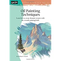 Oil Painting Techniques: Learn How to Create Dynamic Textures With the Versatile Painting Knife