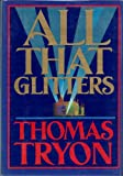 All That Glitters, Thomas Tryon, 0394550234
