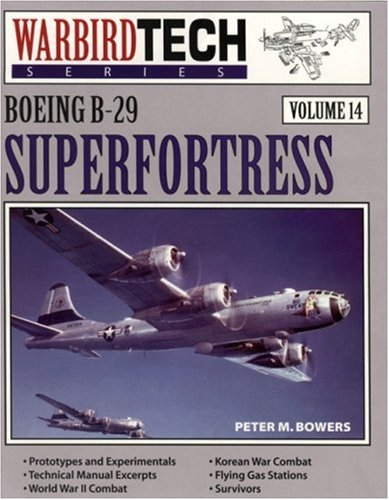 Boeing B-29 Superfortress - Warbird Tech Vol. 14