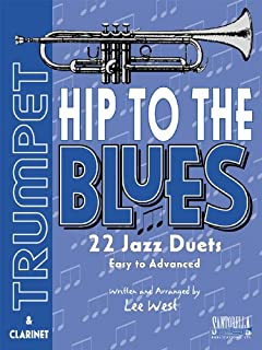 Hip To The Blues with CD * Jazz Duets For Trumpet