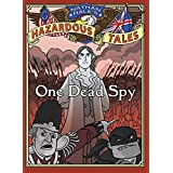 One Dead Spy (Nathan Hale's Hazardous Tales Book 1)