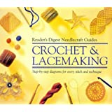 """""""Reader's Digest"""" Basic Guide Crochet and Lacemaking (""""Reader's Digest"""" needlecraft guide)"""