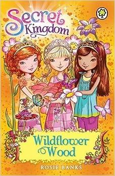 Book Wildflower Wood: Book 13 (Secret Kingdom) by Rosie Banks (2013-08-01)