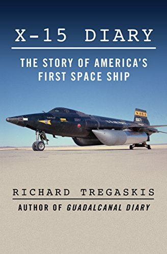 X-15 Diary: The Story of America's First Space Ship cover