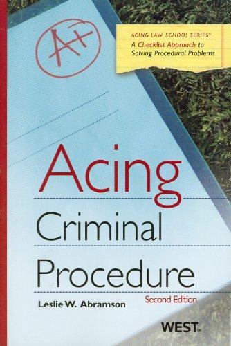 Acing Criminal Procedure, 2nd (Acing Law School)