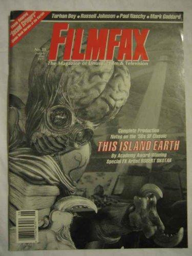 Filmfax #33 June/July 1992 This Island Earth Torhan Bey Johnson Naschy Goddard