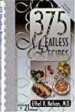 375 Meatless Recipes, Ethel R. Nelson, 094538341X