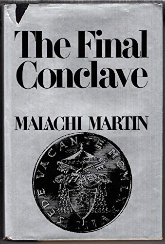 The Final Conclave by Malachi Martin
