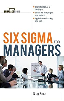 Six SIGMA for Managers (Briefcase Books) by Greg Brue (2002-09-27)