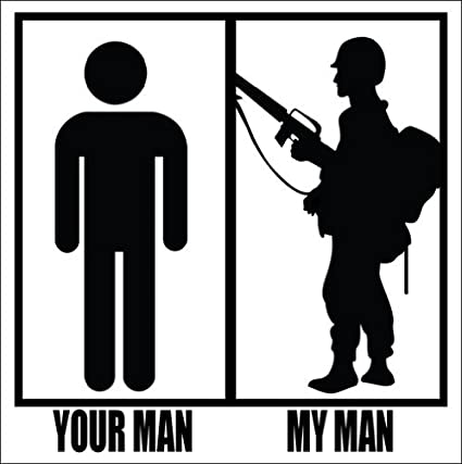 Your man my man military