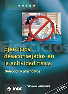 Ejercicios desaconsejados en la actividad física (Spanish Edition)