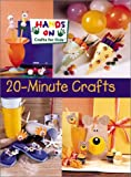 20-Minute Crafts, Hands-On Crafts for Kids, 0806925175