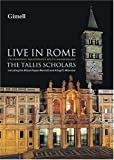The Tallis Scholars: Live In Rome