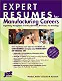 Expert Resumes for Manufacturing Industry Professionals, Wendy Enelow and Louise Kursmark, 1563708582