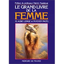 LE GRAND LIVRE DE LA FEMME