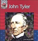 John Tyler (United States Presidents (Abdo))