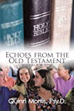 Echoes from the Old Testament, Quinn Morris, 1426929730