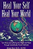 Heal Your Self, Heal Your World, Brian Rees, 0965231933