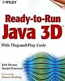 Ready-to-Run Java 3D, Kirk Brown and Daniel Petersen, 0471317020