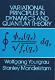 img - for Variational Principles in Dynamics and Quantum Theory (Dover Books on Physics) book / textbook / text book