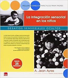 la integracion sensorial en los niños jean ayres pdf