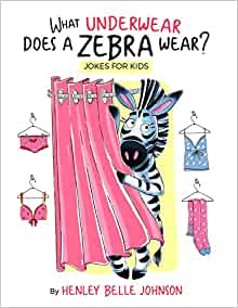 What Underwear Does A Zebra Wear? Illustrated jokes for ...