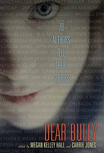 Dear Bully: Seventy Authors Tell Their Stories ()