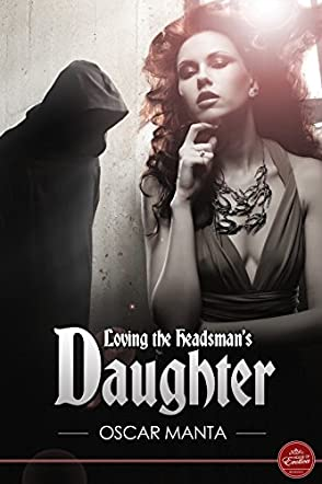Loving the Headsman's Daughter
