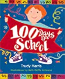 100 Days of School, Trudy Harris, 0761314318