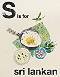 S is for Sri Lankan (Alphabet Cooking)