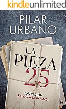 La pieza 25 (Actualidad) (Spanish Edition)