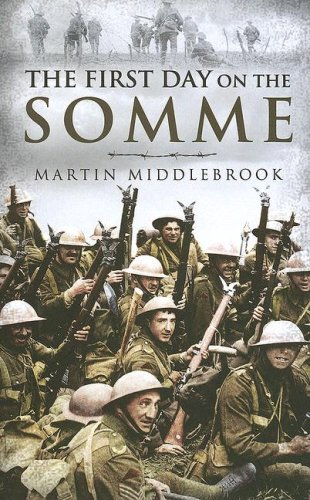 First Day on the Somme: Martin Middlebrook: 9781844154654: Amazon.com: Books