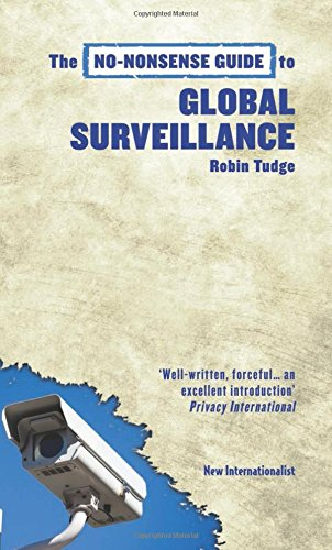 The No-Nonsense Guide to Global Surveillance (No-Nonsense Guides)