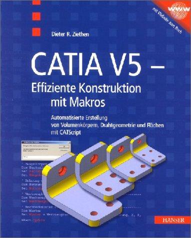 CATIA V5 - Effiziente Konstruktion mit Makros
