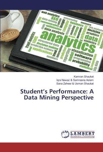 Student's Performance: A Data Mining Perspective