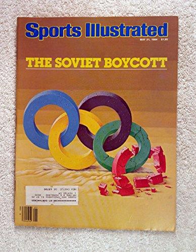 The Soviet Boycott of the Los Angeles Olympics - Summer Olympics XXIII - Sports Illustrated - May 21, 1984 - USSR, Russia - SI