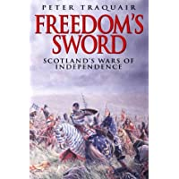 Freedom's Sword: The Scottish Wars of Independence