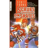 Scrubs on Skates