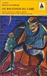 Roman de baibars, tome 3 : Les bas-fonds du Caire par Bohas
