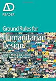 Ground Rules in Humanitarian Design (AD Reader)