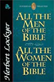 All the Men of the Bible and All the Women of the Bible, Herbert Lockyer, 031020996X