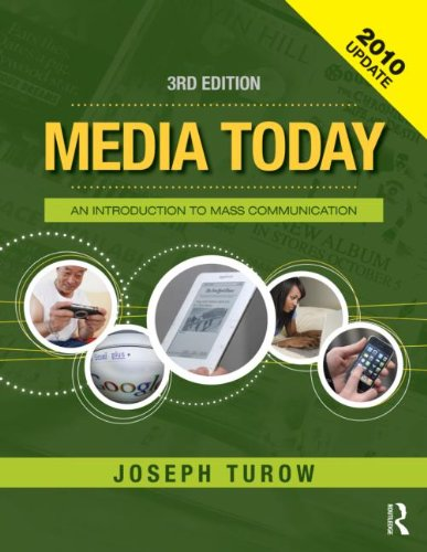 Media Today: An Introduction to Mass Communication, 3rd Updated Edition (Volume 2)